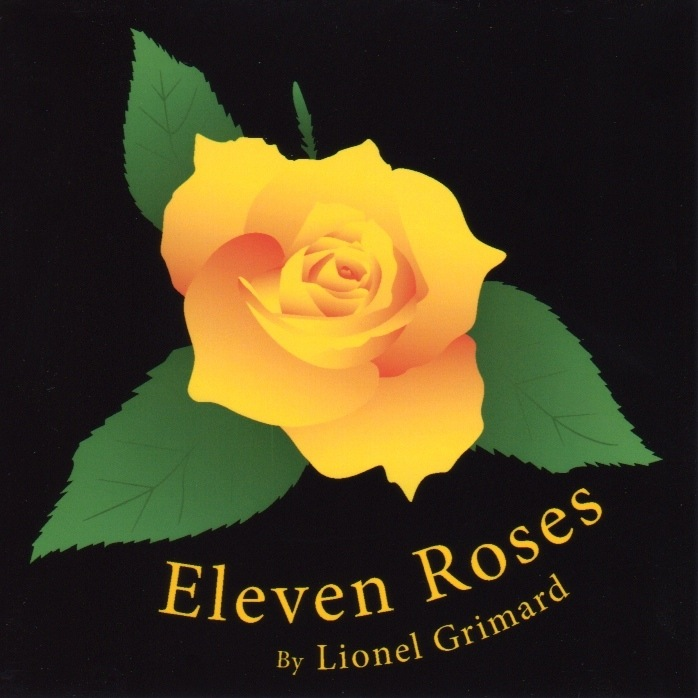 Lionel Grimard & Eleven Roses to Perform Friday and Saturday!